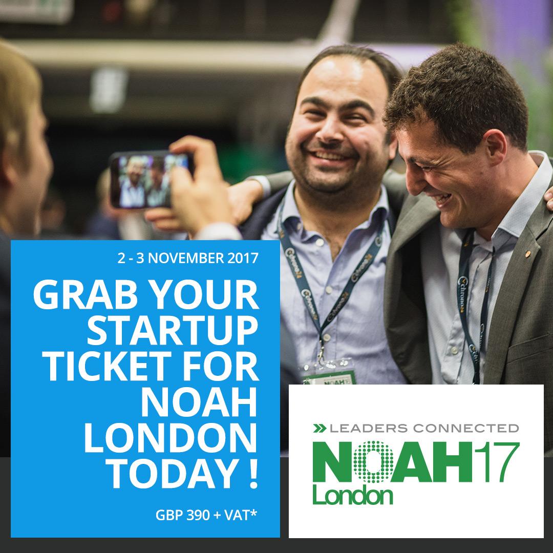 NOAH17 London -Grab Your Startup Ticket