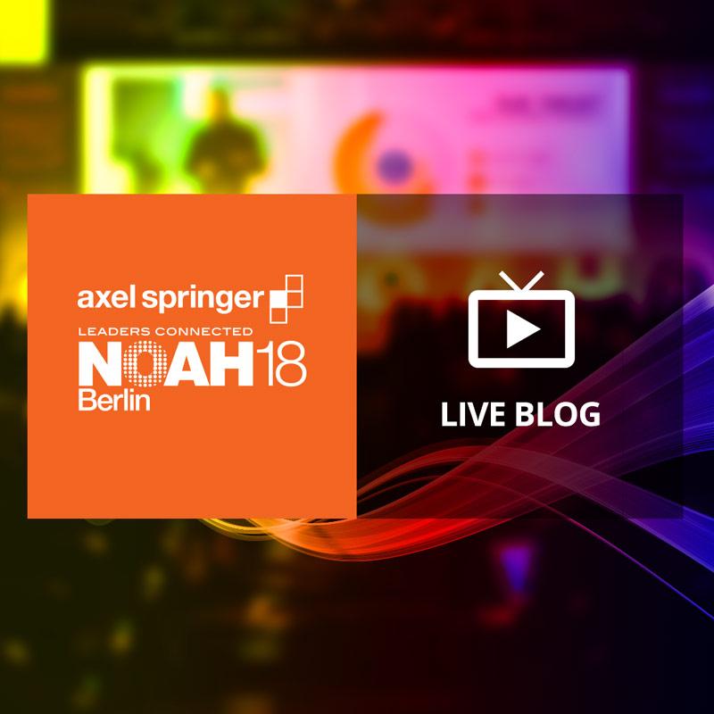 NOAH18 Berlin Live Blog