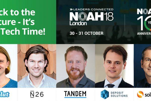 NOAH18 London - Highlights - Fintech