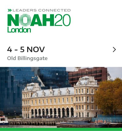 NOAH Conference London 2020 - Old Billingsgate